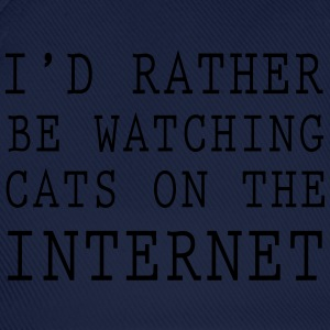 I'd rather be watching cats on the internet T-Shirts - Baseball Cap