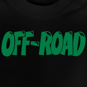 Off-Road 4x4 4Wheel T-Shirt T-Shirts - Baby T-Shirt
