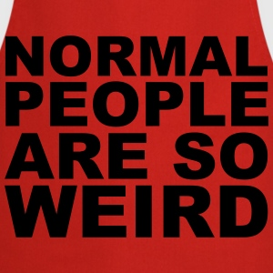 Normal People Are Weird T-Shirts - Kochschürze
