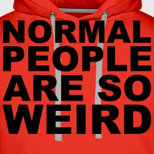 Normal People Are Weird T-Shirts - Men's Premium Hoodie