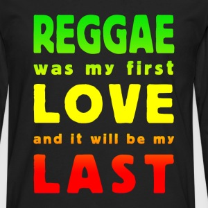 reggae was my first love multicolor T-Shirts - Men's Premium Longsleeve Shirt