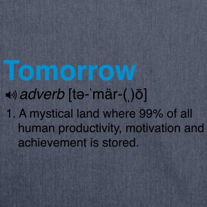 Funny Definition of Tomorrow T-Shirts - Shoulder Bag made from recycled material