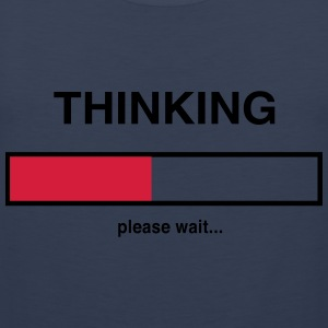 Thinking. Please wait T-Shirts - Men's Premium Tank Top