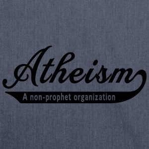 Atheism. A non-prophet organization T-Shirts - Shoulder Bag made from recycled material