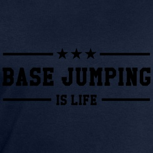 Base Jumping is life T-Shirts - Men's Sweatshirt by Stanley & Stella