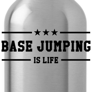 Base Jumping is life T-shirts - Vattenflaska