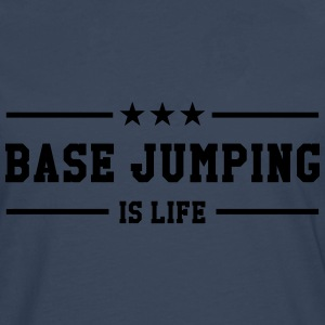 Base Jumping is life T-shirts - Långärmad premium-T-shirt herr