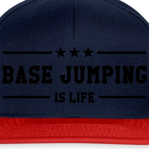 Base Jumping is life T-shirts - Snapbackkeps