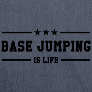 Base Jumping is life T-shirts - Axelväska av återvinningsmaterial