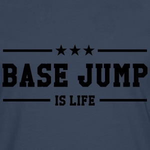 Base Jump is life T-shirts - Långärmad premium-T-shirt herr