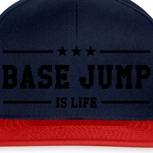 Base Jump is life T-shirts - Snapbackkeps