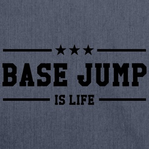 Base Jump is life T-shirts - Axelväska av återvinningsmaterial