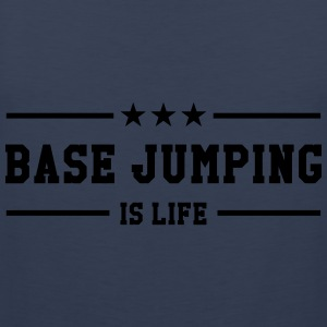 Base Jumping is life T-shirts - Herre Premium tanktop