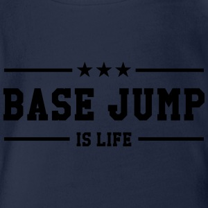 Base Jump is life Tee shirts - Body bébé bio manches courtes