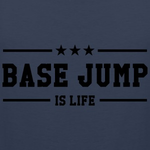 Base Jump is life T-shirts - Herre Premium tanktop