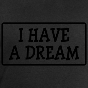 I have a dream ! Tee shirts - Sweat-shirt Homme Stanley & Stella