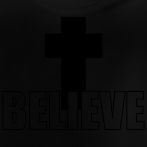 Believe Shirts - Baby T-Shirt