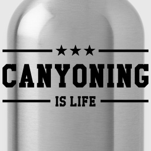 Canyoning is life T-shirts - Vattenflaska