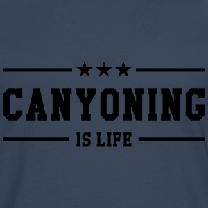 Canyoning is life Tee shirts - T-shirt manches longues Premium Homme