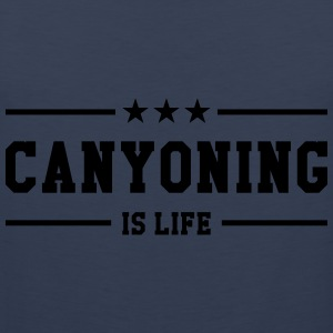 Canyoning is life Tee shirts - Débardeur Premium Homme