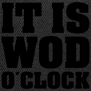 It Is WOD O´Clock Tee shirts - Casquette snapback