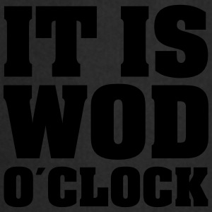 It Is WOD O´Clock T-Shirts - Kochschürze