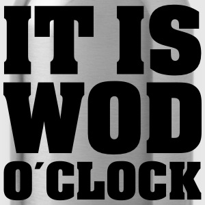 It Is WOD O´Clock T-Shirts - Trinkflasche