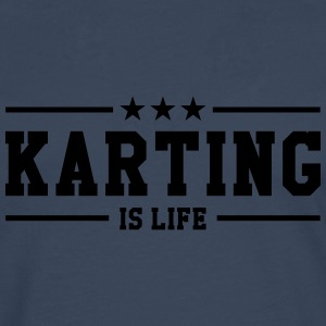 Karting is life Tee shirts - T-shirt manches longues Premium Homme