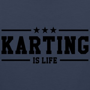 Karting is life Shirts - Mannen Premium tank top