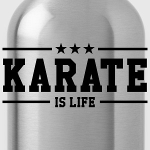Karate is life Tee shirts - Gourde