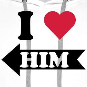 I love him (links) T-Shirts - Männer Premium Hoodie