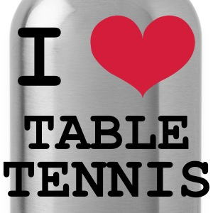 I Love Table Tennis Shirts - Water Bottle