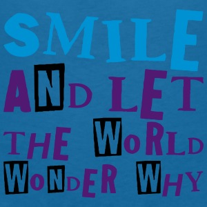 Smile and let the world wonder why, EUshirt Access - Women's V-Neck T-Shirt
