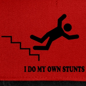 I do my own stunts - Snapback Cap
