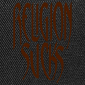 Religion Sucks T-Shirt T-Shirts - Snapback Cap