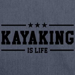 Kayaking is life ! Magliette - Borsa in materiale riciclato