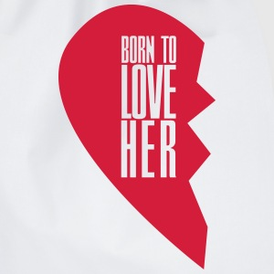 Born to love her - left heart side Pullover & Hoodies - Turnbeutel