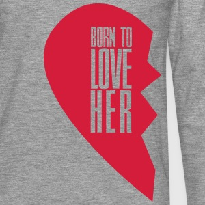 Born to love her - left heart side Pullover & Hoodies - Männer Premium Langarmshirt