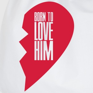 Born to love him - right heart side Pullover & Hoodies - Turnbeutel