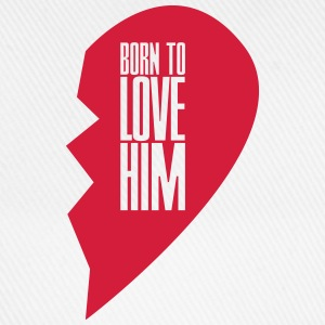 Born to love him - right heart side Pullover & Hoodies - Baseballkappe