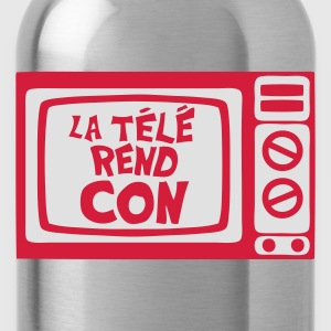 la tele rend con expression tv Tee shirts - Gourde