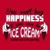 You can't buy happiness, but you can buy ice cream T-Shirts - Women's Premium T-Shirt