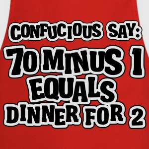 70 minus 1 equals dinner for 2: 69 Tee shirts - Tablier de cuisine