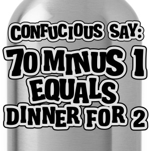 70 minus 1 equals dinner for 2: 69 Tee shirts - Gourde