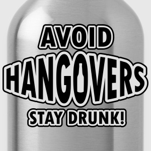 Avoid hangovers - stay drunk T-shirts - Vattenflaska