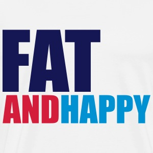 Fat & Happy Hoodies & Sweatshirts - Men's Premium T-Shirt