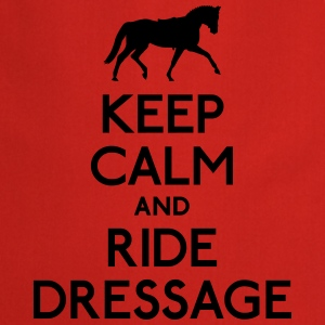 Keep Calm and Ride Dressage T-Shirts - Cooking Apron