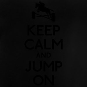 keep calm and jump on Shirts - Baby T-Shirt