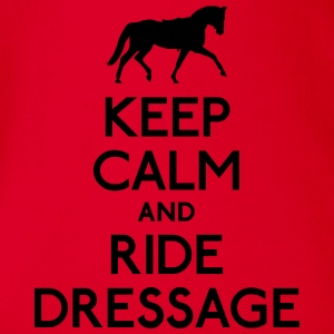 Keep Calm and Ride Dressage holde ro og ri dressur Skjorter - Økologisk kortermet baby-body