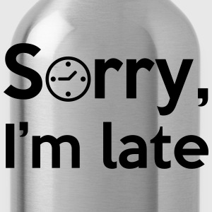 Sorry, I'm late! T-shirts - Vattenflaska